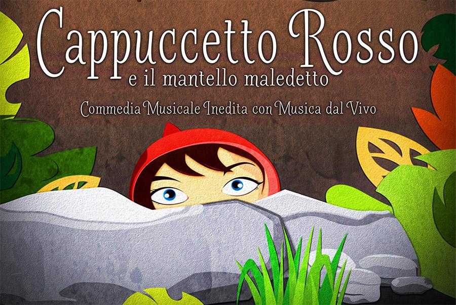 Cappuccetto Rosso e il Mantello Maledetto, il musical per i bambini e non solo