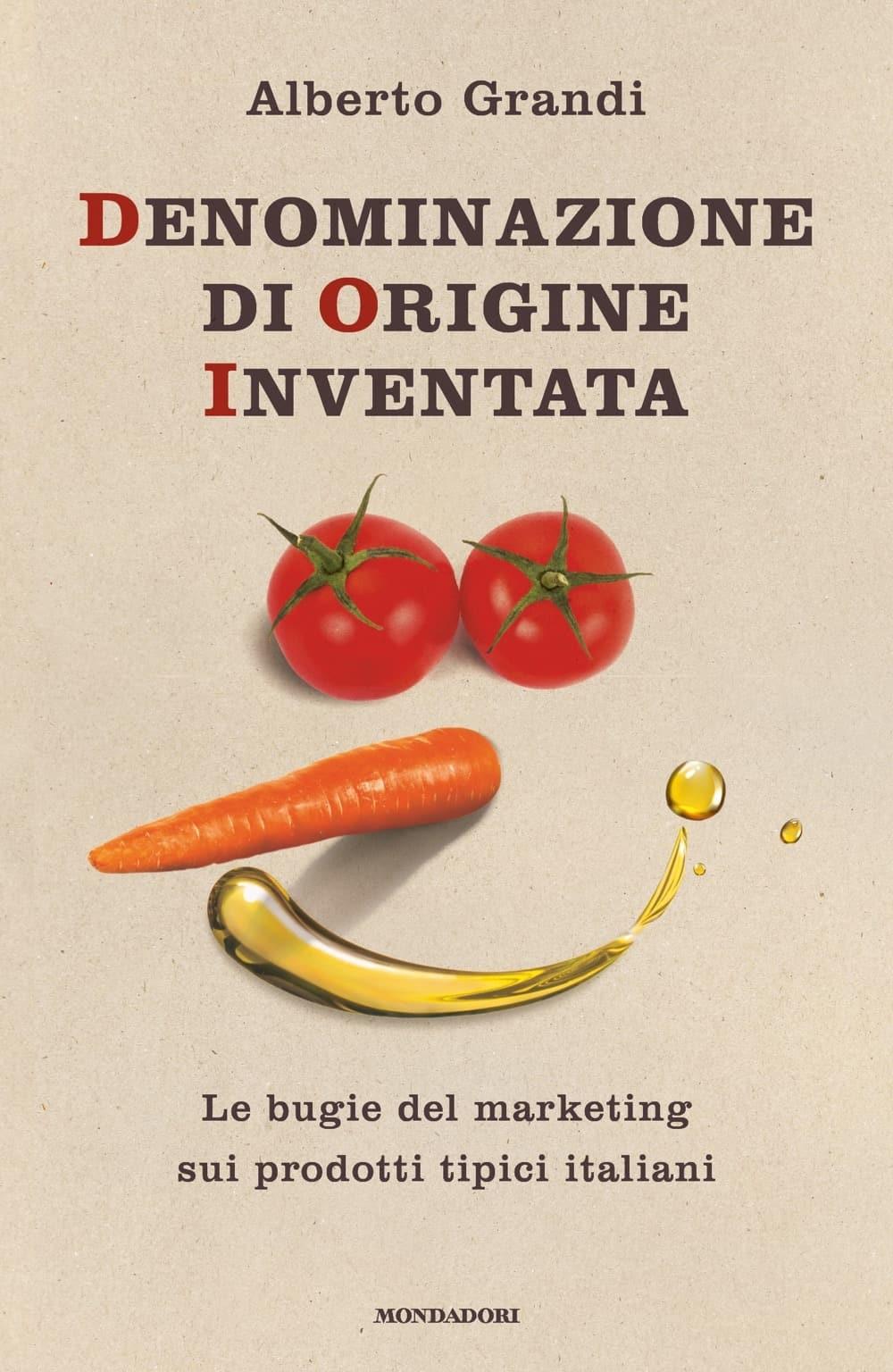 """Presentazione libro """"Denominazione di Origine Inventata"""" di Alberto Grandi"""