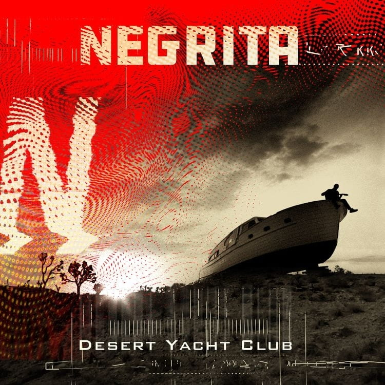 Negrita – Desert Yatch Club Summer Tour