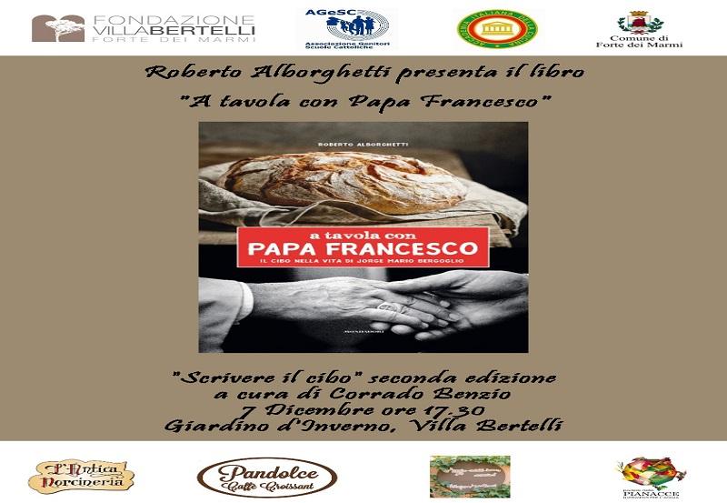 """""""A tavola con Papa Francesco""""  il cibo nella vita di Jorge Bergoglio – rassegna Scrivere il cibo"""