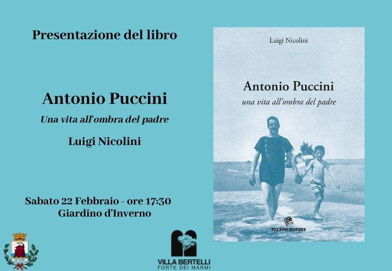 """Presentazione del libro """"Antonio Puccini. Una vita all'ombra del padre"""""""