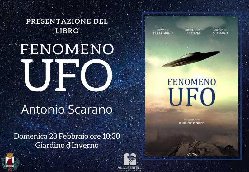"""Presentazione del libro """"Fenomeno Ufo"""" di Antonio Scarano"""