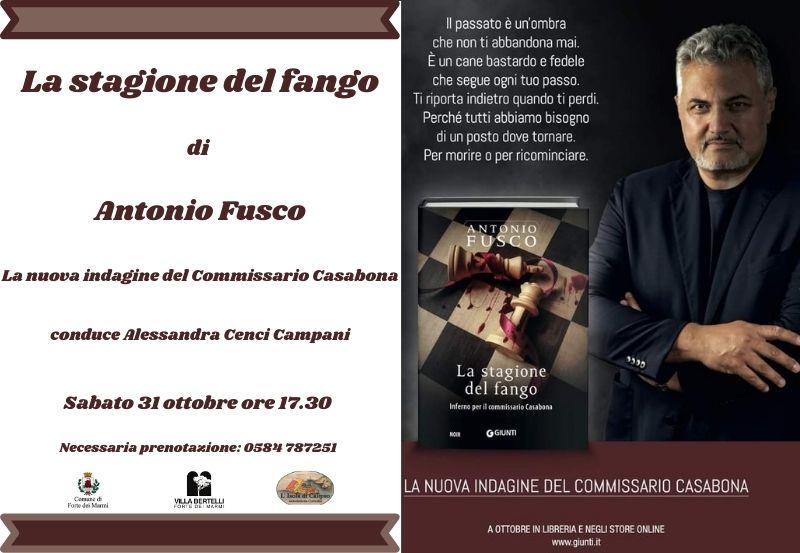 """Presentazione del libro """"La stagione del fango"""" di Antonio Fusco"""