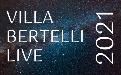Villa Bertelli Live 2021 – un'estate di grandi eventi a Villa Bertelli