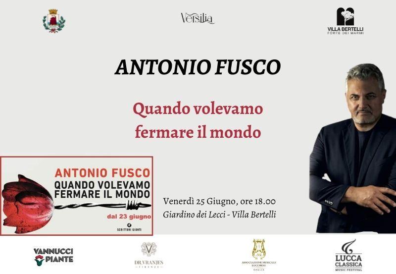 Antonio Fusco – Quando volevamo fermare il mondo