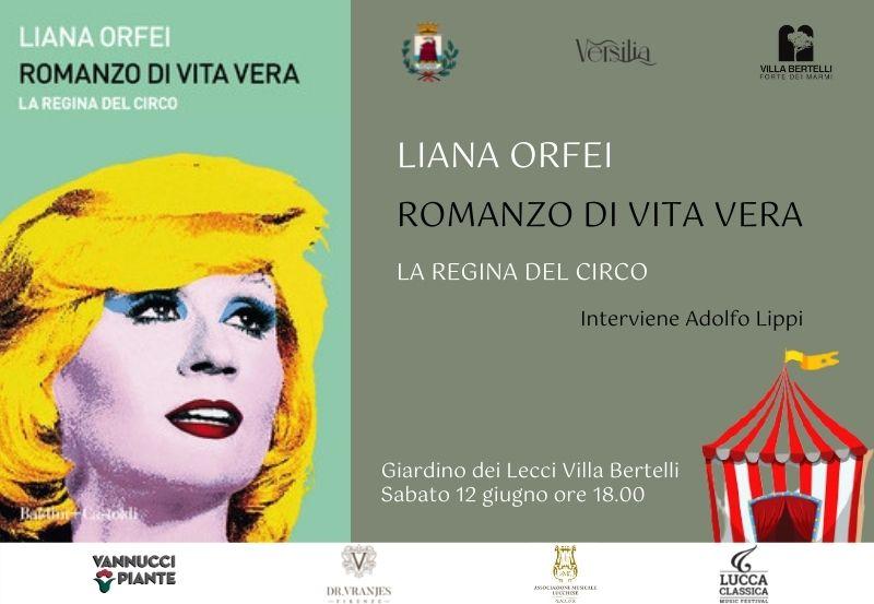 Liana Orfei – Romanzo di vita vera. La regina del circo